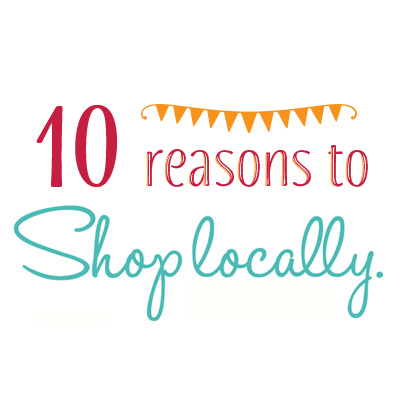 10 Reasons to Shop Locally