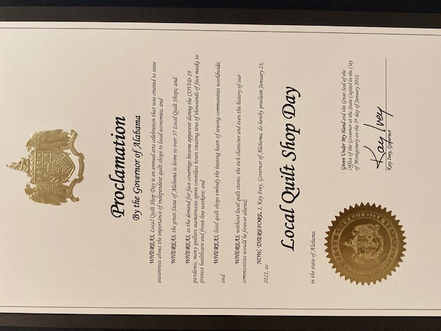 STATE OF ALABAMA PROCLAIMS LOCAL QUILT SHOP DAY Saturday, January 23. 2021